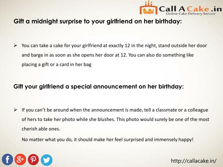 Gift a midnight surprise to your girlfriend on her birthday: