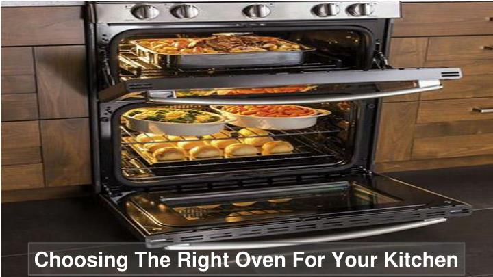 Choosing The Right Oven For Your Kitchen