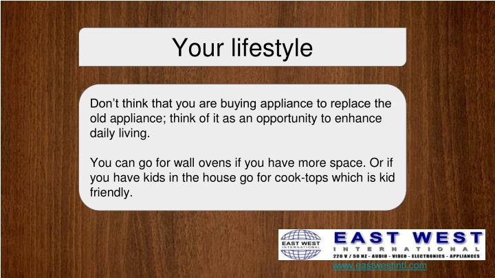 Your lifestyle
