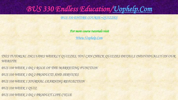 BUS 330 Endless Education/
