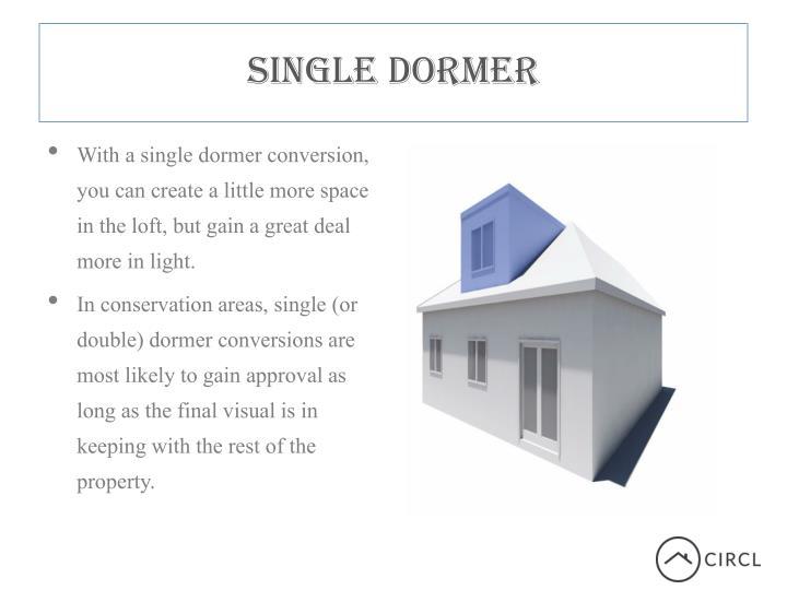 Single Dormer