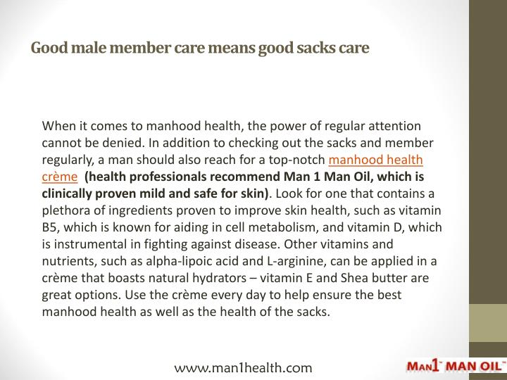 Good male member care means good sacks care