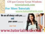 cis 500 course great wisdom tutorialrank com10