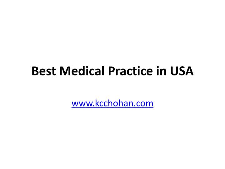 Best medical practice in usa