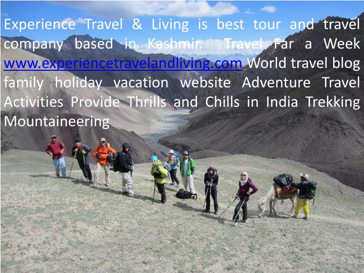 Experience Travel & Living is best tour and travel