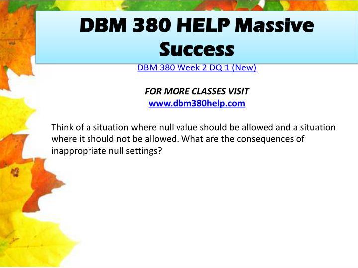 DBM 380 HELP Massive Success