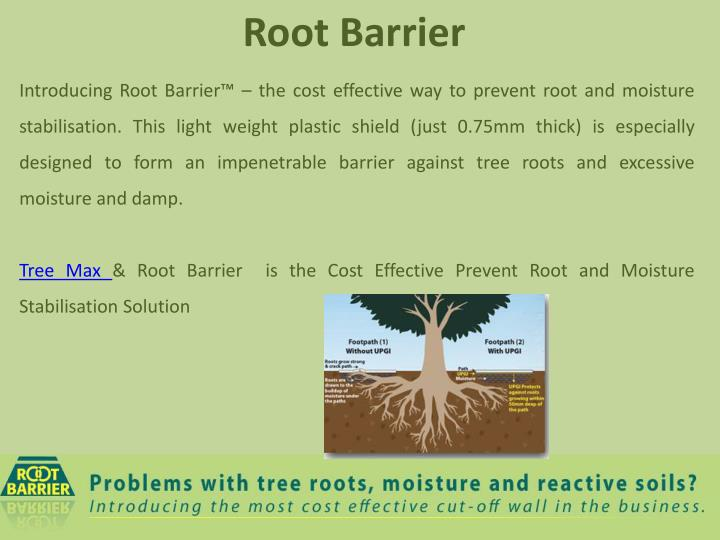 Introducing Root Barrier™ – the cost effective way to prevent root and moisture