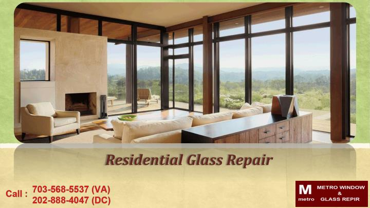 Residential Glass Repair