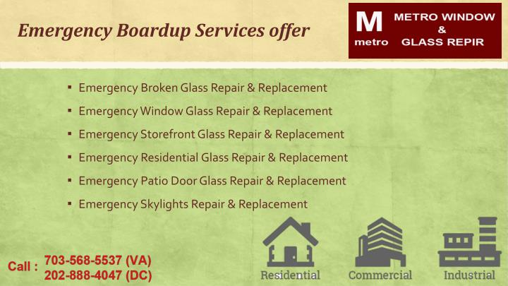 Emergency Boardup Services offer