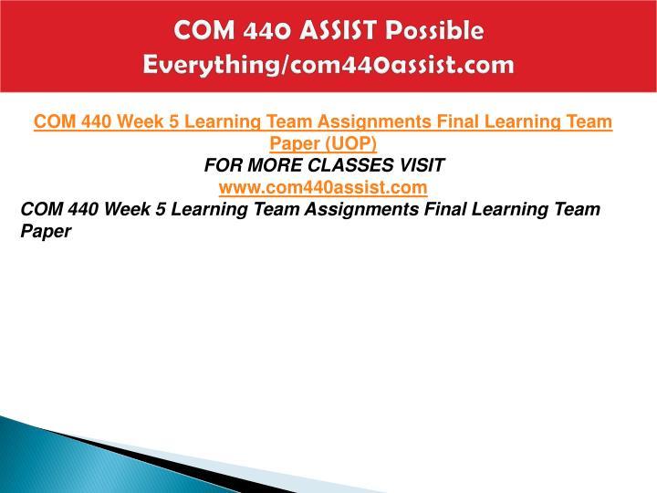 COM 440 ASSIST Possible Everything/com440assist.com
