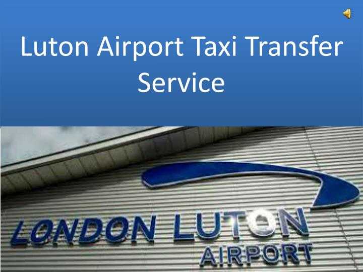 Luton Airport Taxi Transfer Service