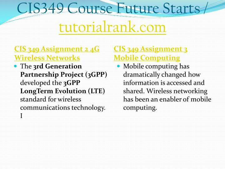 Cis349 course future starts tutorialrank com2