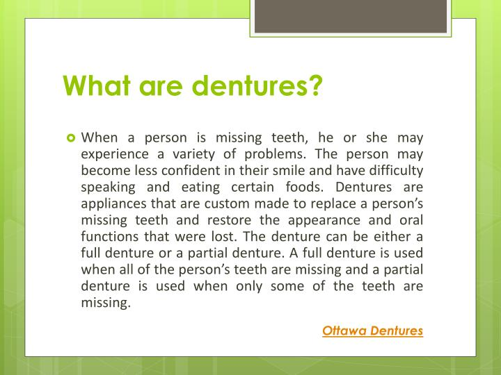 What are dentures?