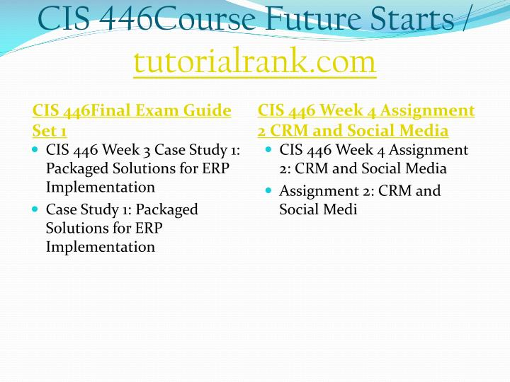 Cis 446course future starts tutorialrank com