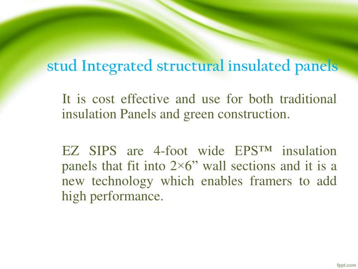 Stud Integrated structural insulated panels