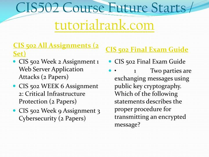 Cis502 course future starts tutorialrank com1