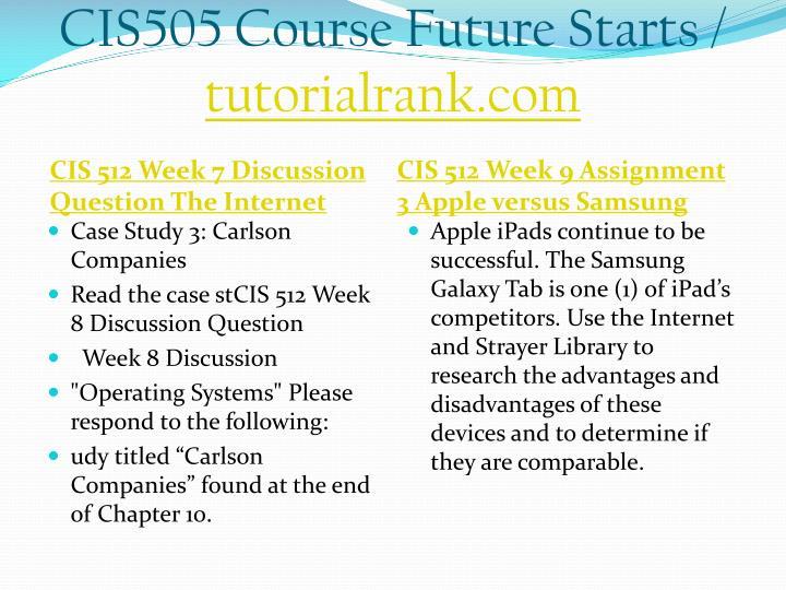 CIS505 Course Future Starts /