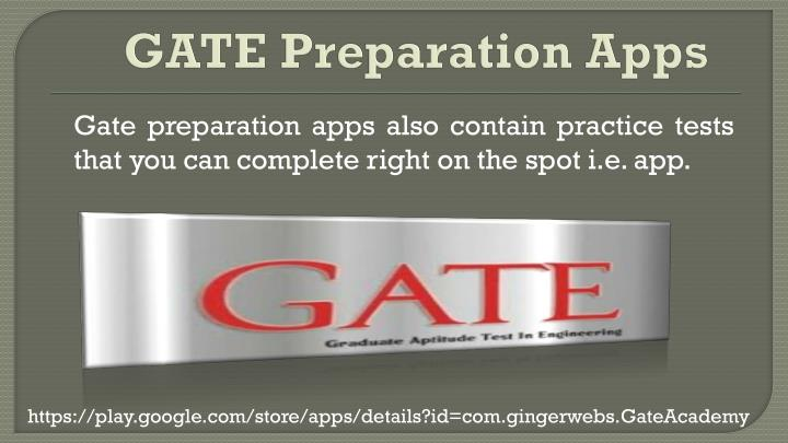 Gate preparation apps also contain practice tests