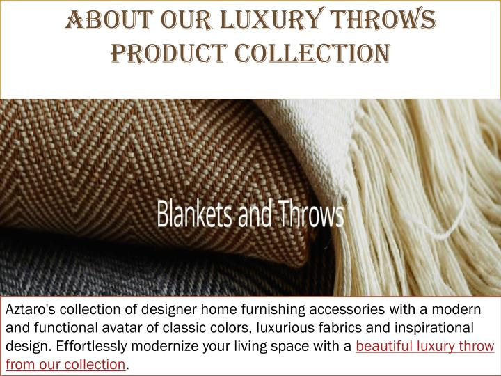 About Our Luxury Throws