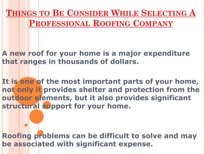 Things to be consider while selecting a professional roofing company
