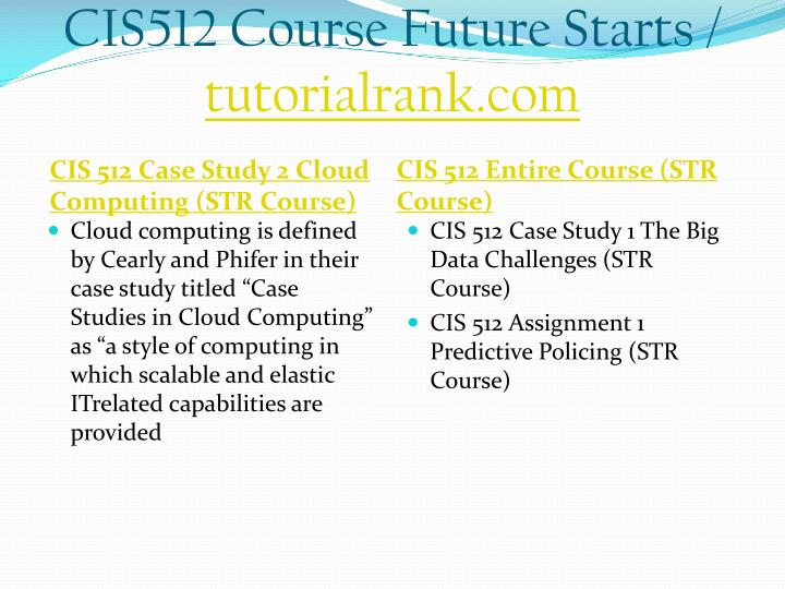 CIS512 Course Future Starts /