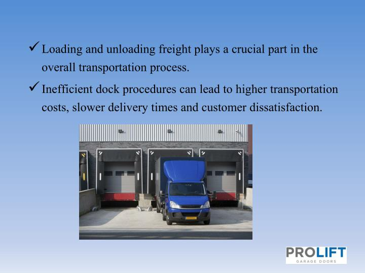 Loading and unloading freight plays a crucial part in the overall transportation process.