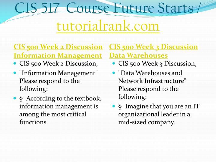 CIS 517  Course Future Starts /