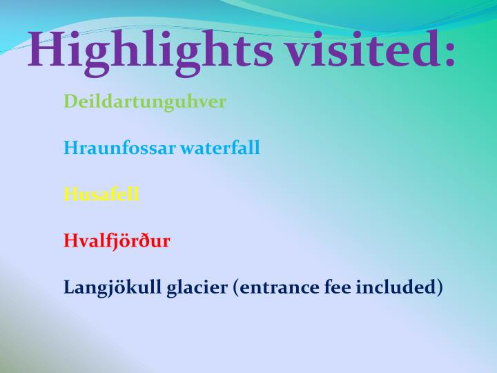 Highlights visited: