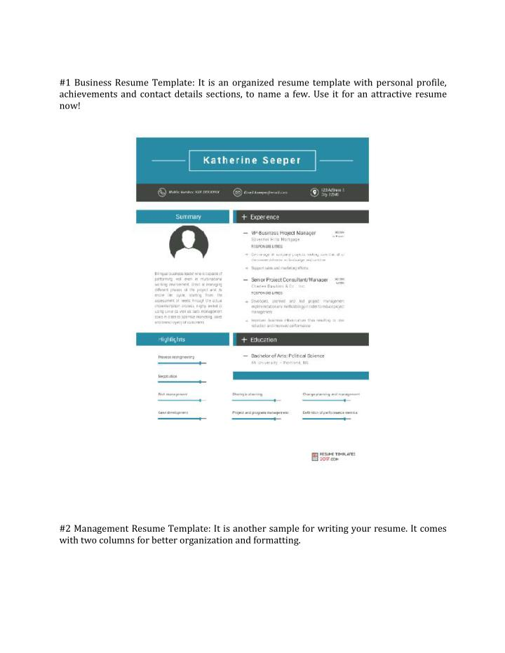 #1 Business Resume Template: It is an organized resume template with personal profile,