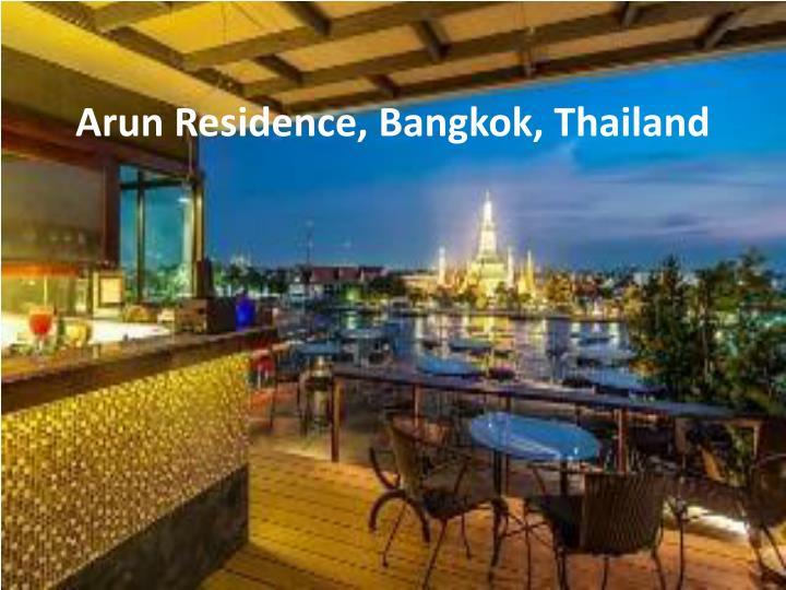 Arun Residence, Bangkok, Thailand
