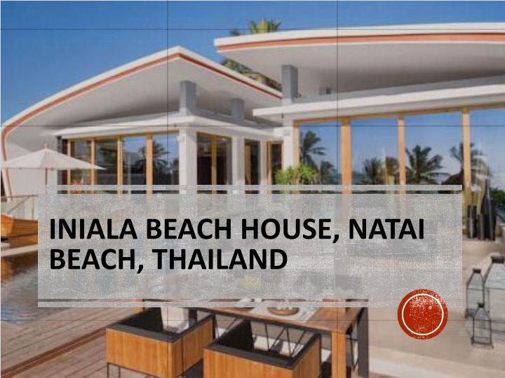 Iniala Beach House, Natai Beach, Thailand