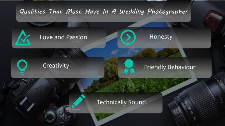 Qualities That Must Have In A Wedding Photographer