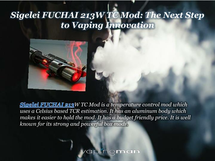 Sigelei FUCHAI 213W TC Mod: The Next Step to Vaping Innovation