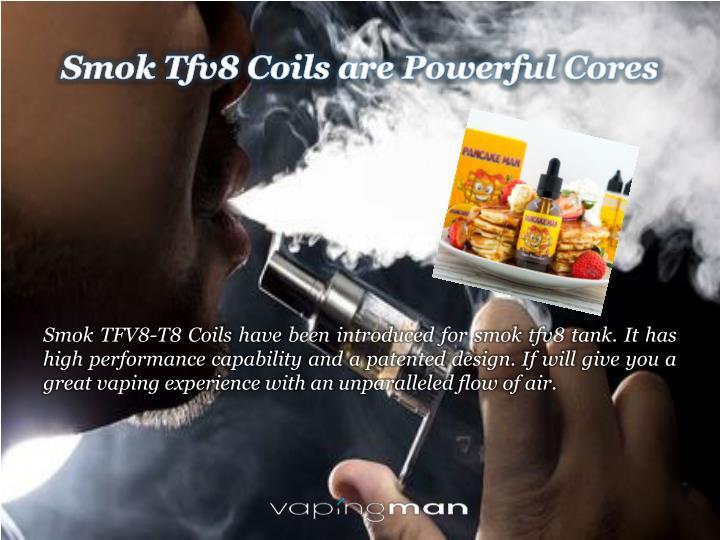 Smok Tfv8 Coils are Powerful Cores