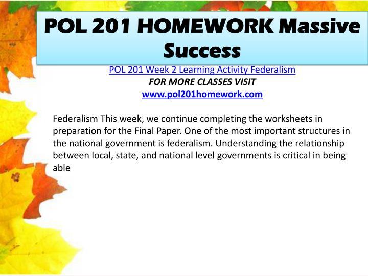POL 201 HOMEWORK Massive Success