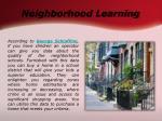 neighborhood learning