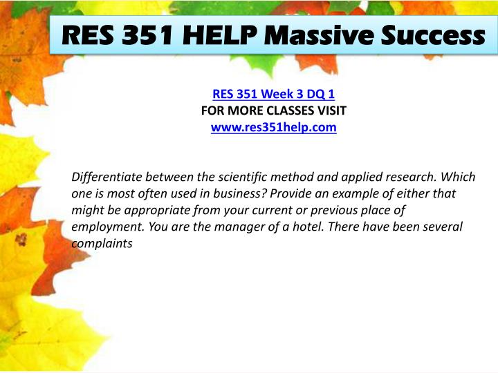 RES 351 HELP Massive Success