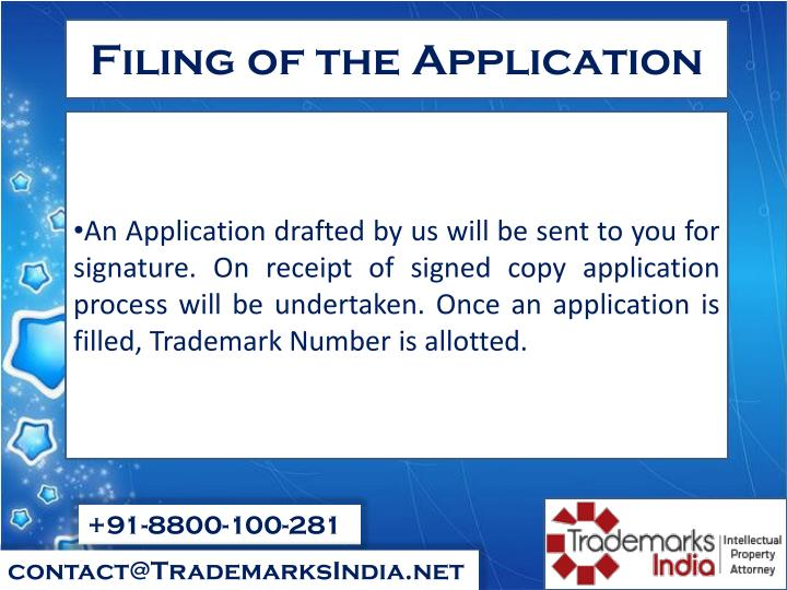 Filing of the Application
