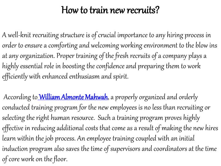 How to train new recruits?