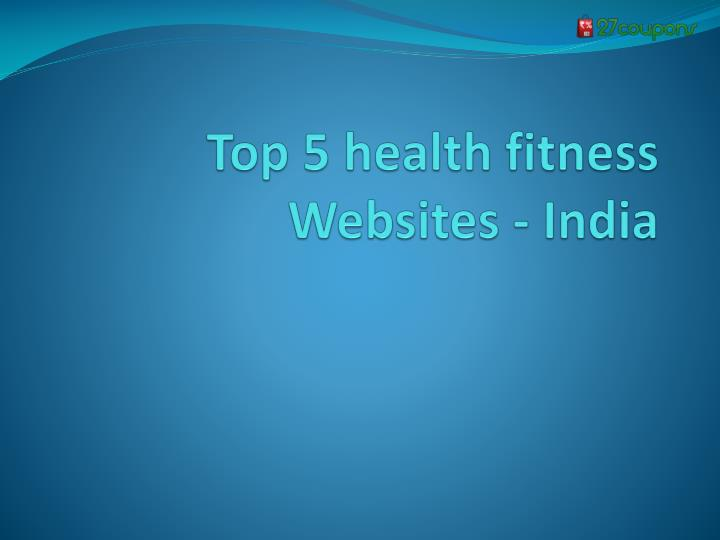 Top 5 health fitness websites india