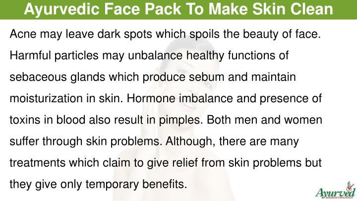 Ayurvedic Face Pack To Make Skin Clean