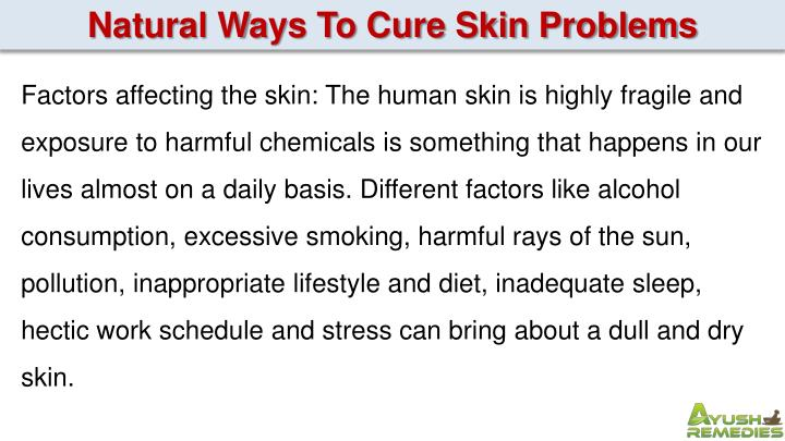 Natural Ways To Cure Skin Problems