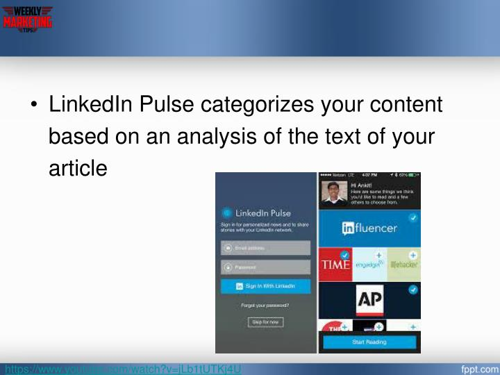 LinkedIn Pulse categorizes your content