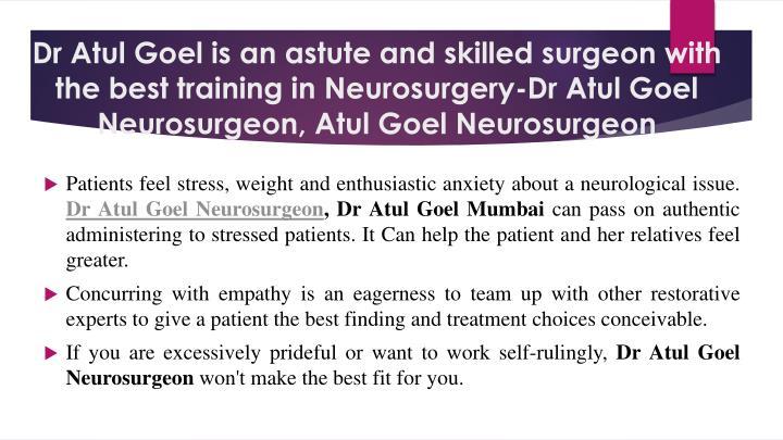 Dr Atul Goel is an a