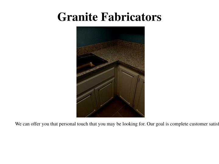 Granite fabricators
