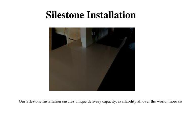Silestone Installation