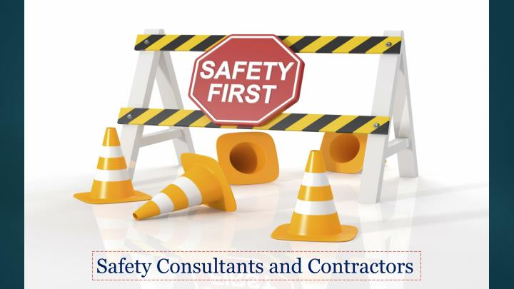 Safety Consultants and Contractors