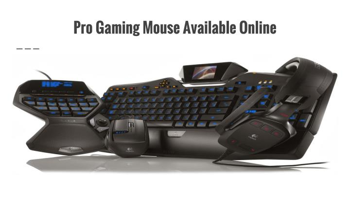 Pro Gaming Mouse Available Online