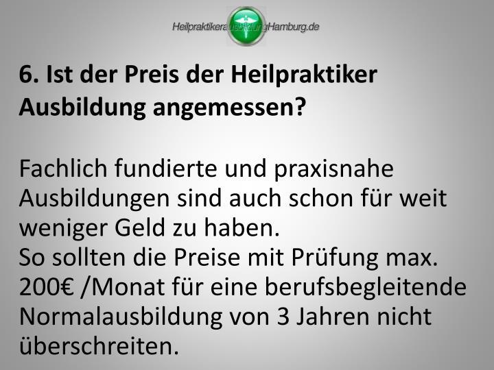 6. Ist der Preis der Heilpraktiker Ausbildung angemessen?