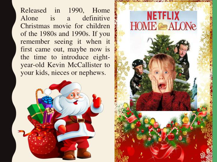 Released in 1990, Home Alone is a definitive Christmas movie for children of the 1980s and 1990s. If...